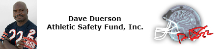 Dave Duerson Athletic Safety Fund, Inc.